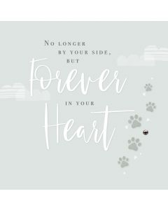 No longer by your side but forever in your heart