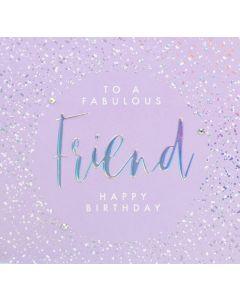 To a Fabulous Friend Happy Birthday