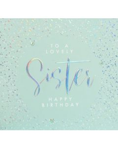 To a lovely Sister Happy Birthday