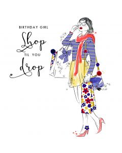 Birthday Girl Shop till you Drop Birthday Card