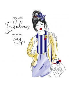 You are Fabulous in every way birthday card