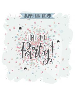 Happy Birthday, Time to Party Card