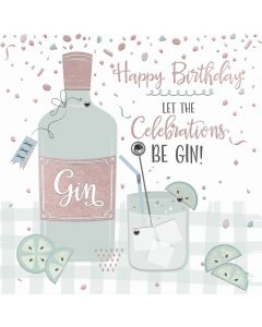 Happy Birthday, let the celebrations be gin!