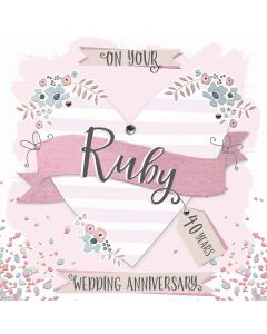 On your Ruby Anniversary, 40 Years