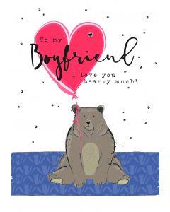 To my Boyfriend, I love you bear-y much!