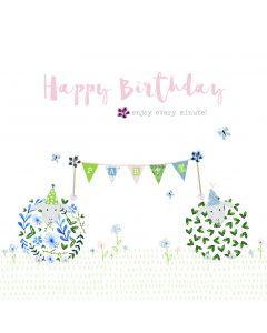 Happy Birthday - enjoy every minute