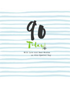 90 Today! With love and best wishes on this special day card
