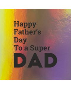 Happy Father's Day to a Super Dad