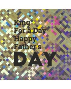 King for a Day, Happy Father's Day