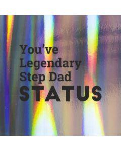 You've Legendary Step Dad Status