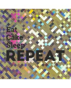 East Cake Sleep REPEAT - Holographic Celebration Card