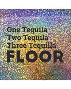 One Tequila Two Tequila Three Tequilla FLOOR - Holographic Celebration Card
