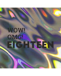 WOW! OMG! EIGHTEEN - Holographic 18th Birthday Card