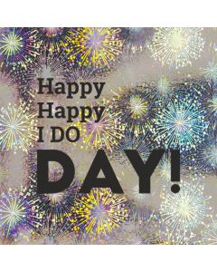 Happy Happy I DO DAY! - Holographic Wedding Card