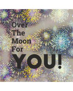 Over The Moon For YOU! - Holographic Congratulations Card