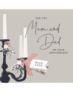 For you Mum & Dad on your Anniversary