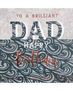 To a Brilliant Dad, Happy Birthday