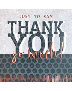 Just to say Thank You so much!