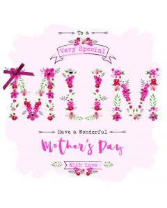 To a very special Mum, Have a wonderful Mother's Day