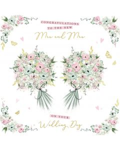 Congratulations to the new Mrs and Mrs on your Wedding Day card