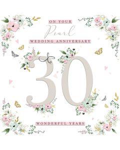 On your Pearl Wedding Anniversary 30 wonderful years Card
