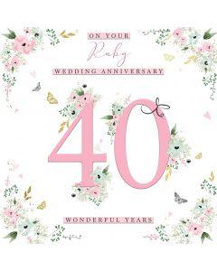 On your Ruby Wedding Anniversary 40 wonderful years card